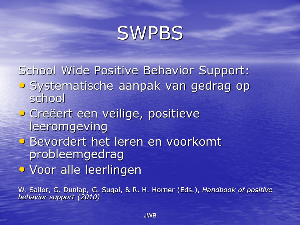 SWPBS School Wide Positive Behavior Support: