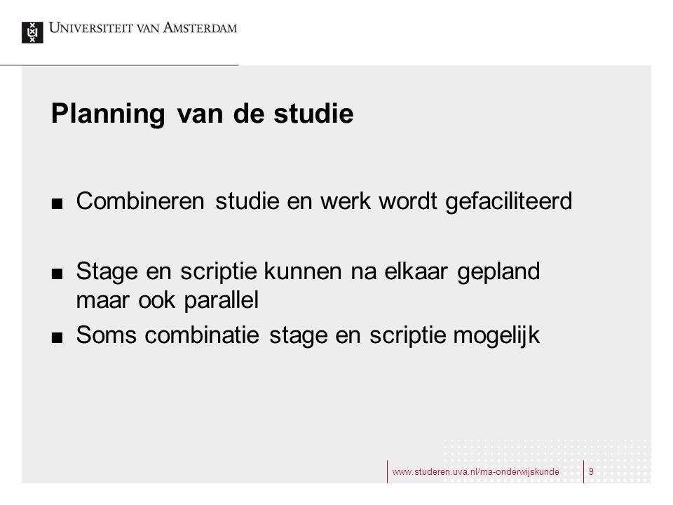 Planning van de studie Combineren studie en werk wordt gefaciliteerd