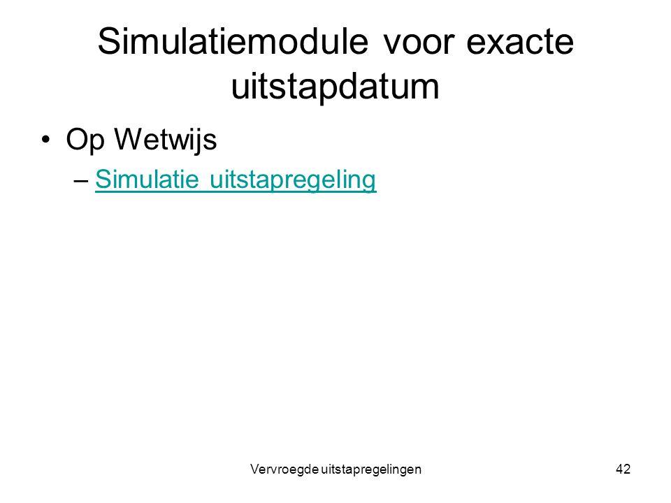 Simulatiemodule voor exacte uitstapdatum