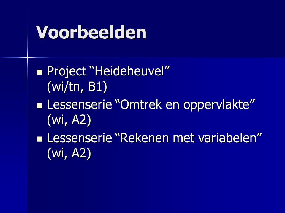 Voorbeelden Project Heideheuvel (wi/tn, B1)
