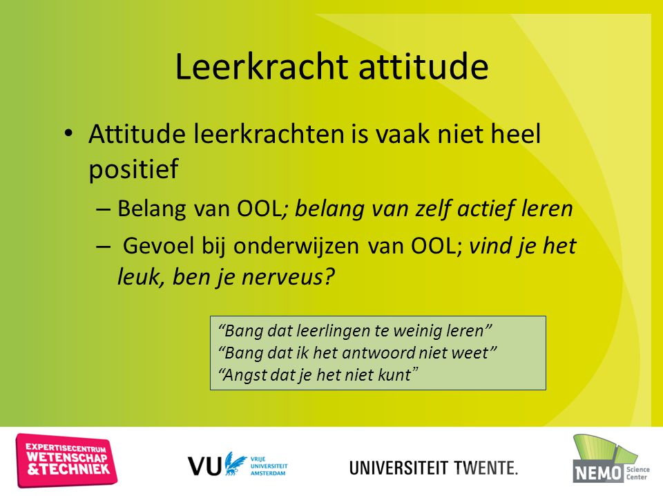 Leerkracht attitude Attitude leerkrachten is vaak niet heel positief