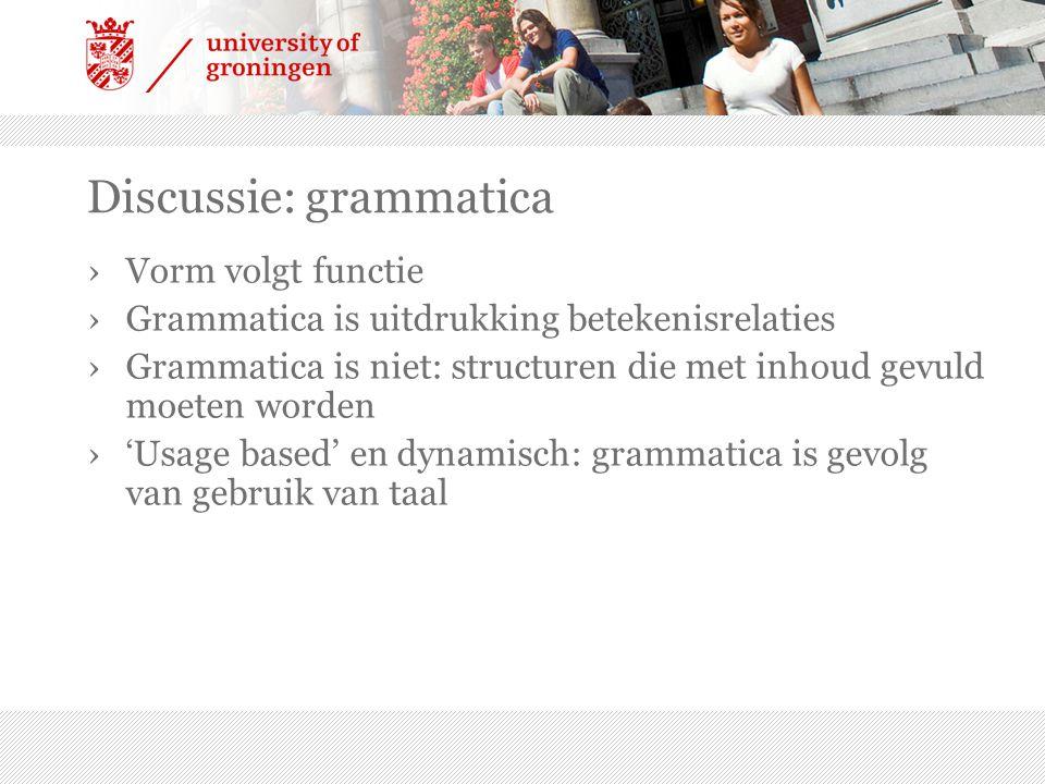 Discussie: grammatica
