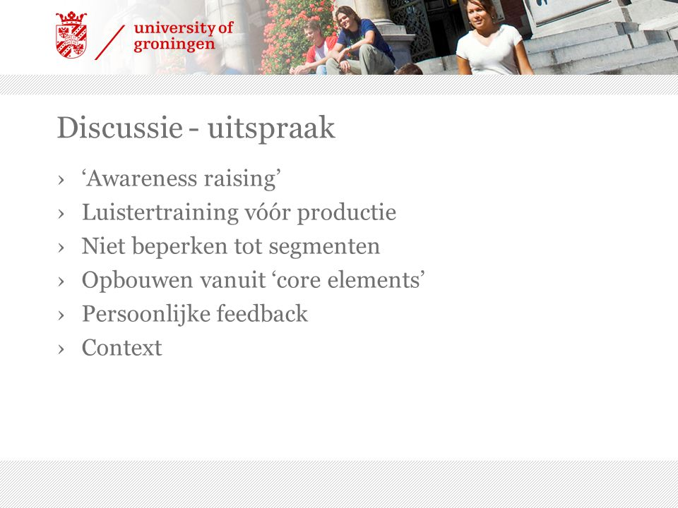 Discussie - uitspraak 'Awareness raising'