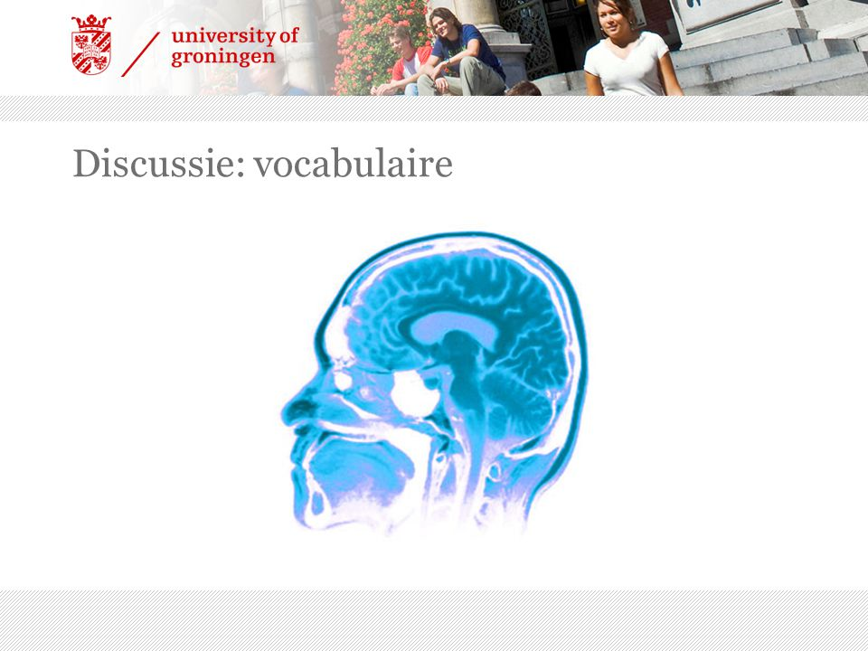 Discussie: vocabulaire