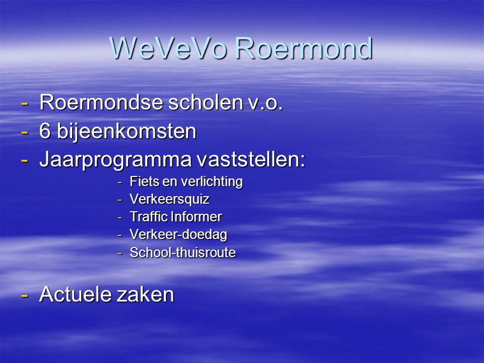 WeVeVo Roermond Roermondse scholen v.o. 6 bijeenkomsten