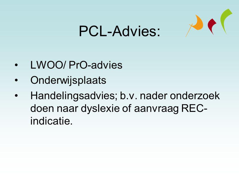 PCL-Advies: LWOO/ PrO-advies Onderwijsplaats