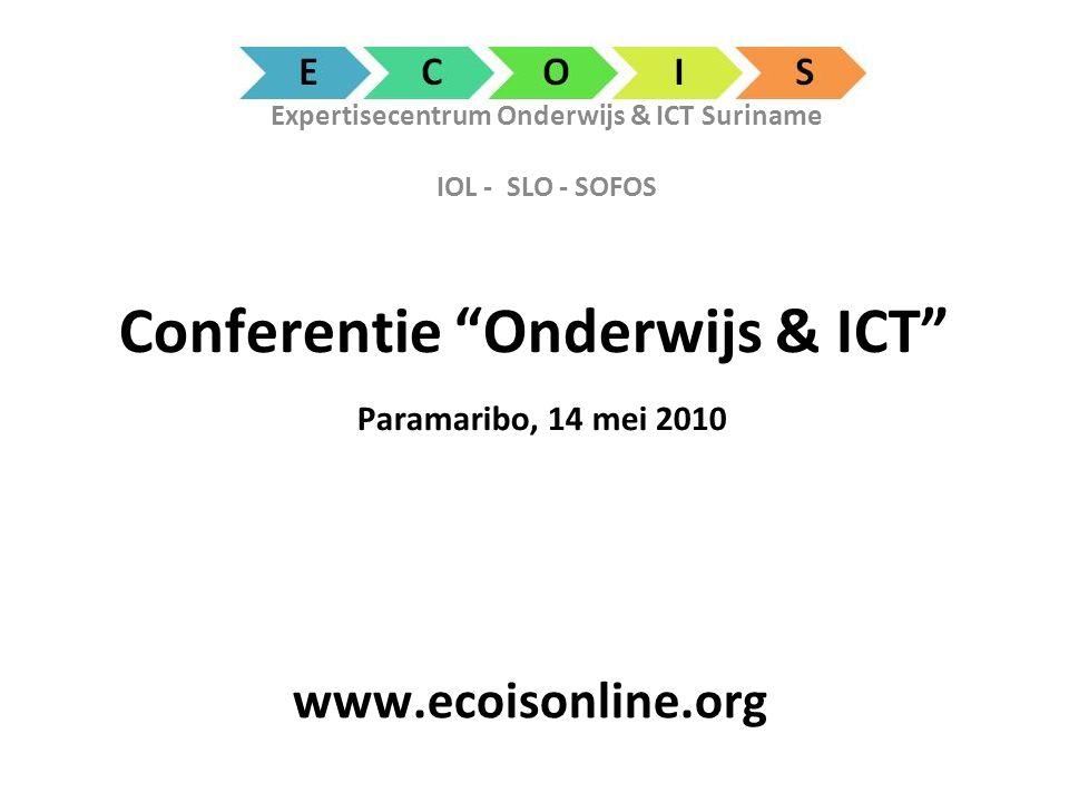 Conferentie Onderwijs & ICT Paramaribo, 14 mei 2010