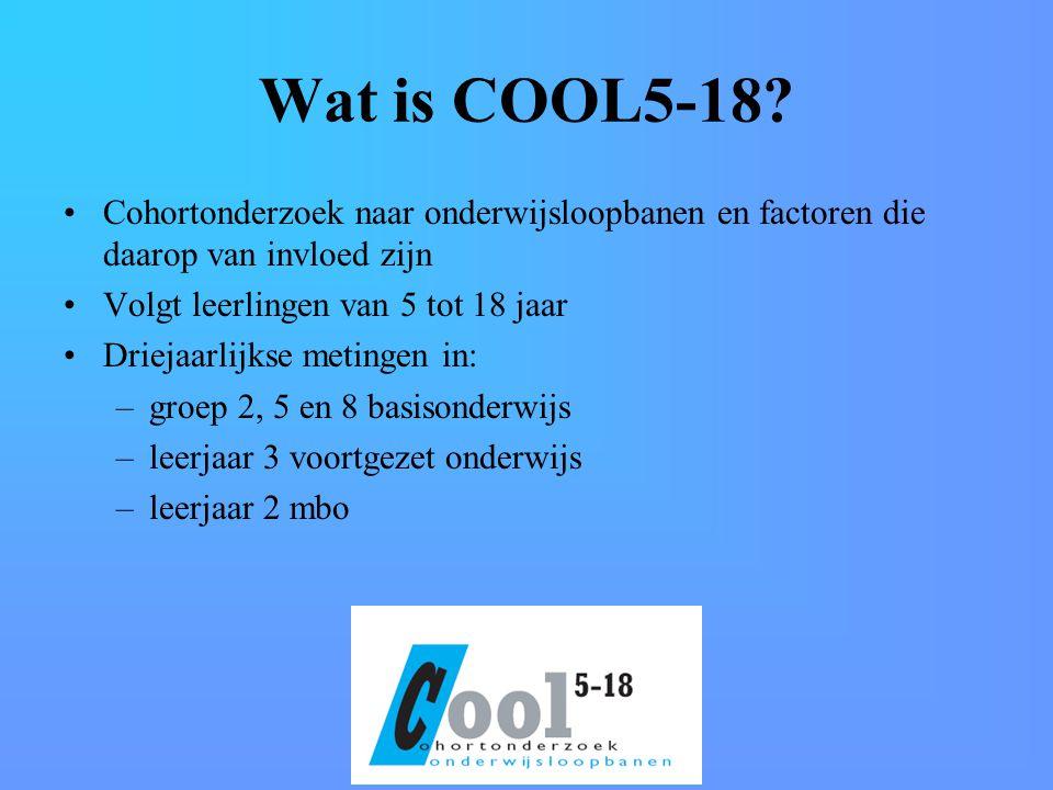Wat is COOL5-18 Cohortonderzoek naar onderwijsloopbanen en factoren die daarop van invloed zijn. Volgt leerlingen van 5 tot 18 jaar.
