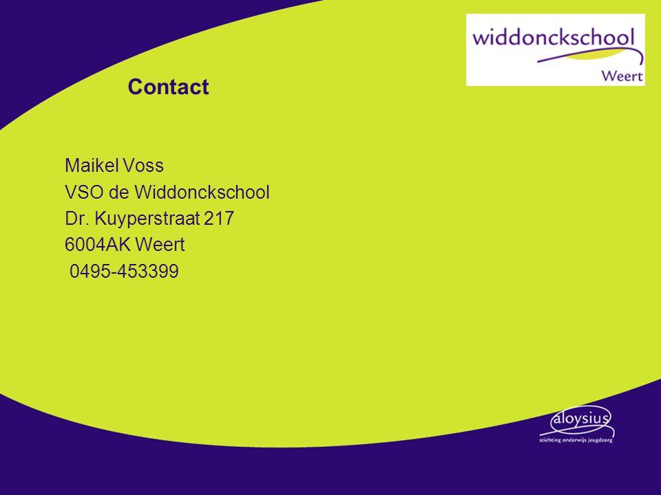 Contact Maikel Voss VSO de Widdonckschool Dr. Kuyperstraat 217