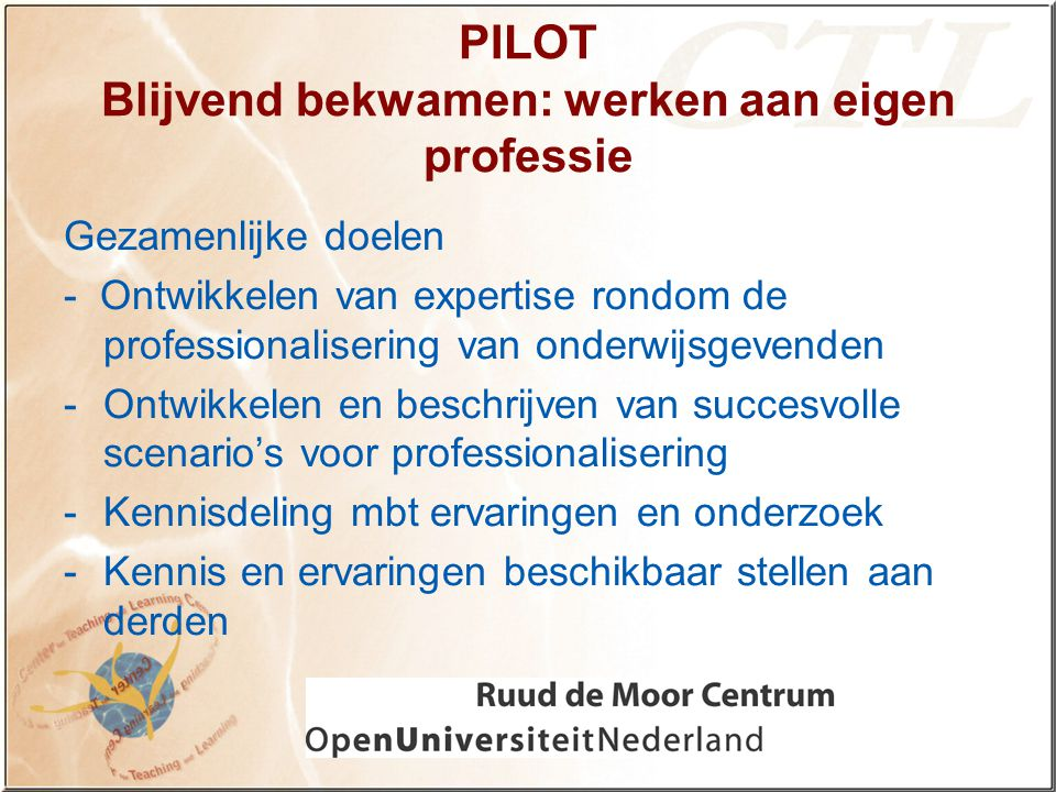 PILOT Blijvend bekwamen: werken aan eigen professie