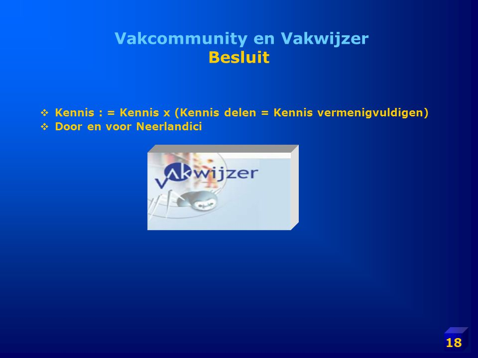 Vakcommunity en Vakwijzer Besluit