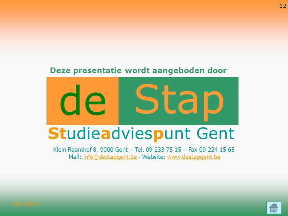 Stap de Studieadviespunt Gent Deze presentatie wordt aangeboden door