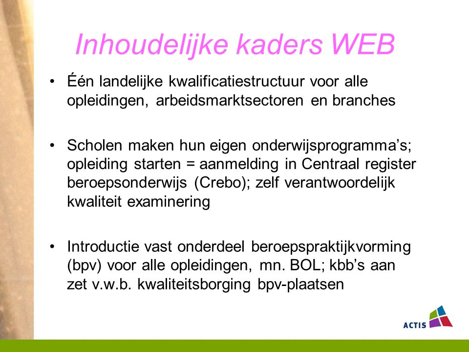 Inhoudelijke kaders WEB