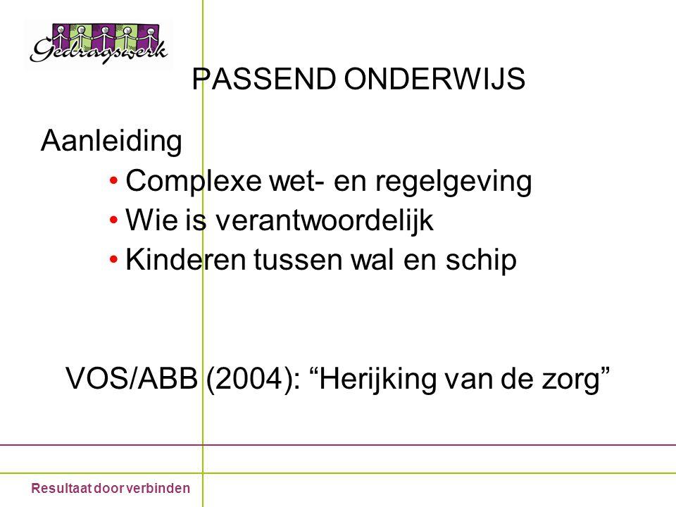 VOS/ABB (2004): Herijking van de zorg