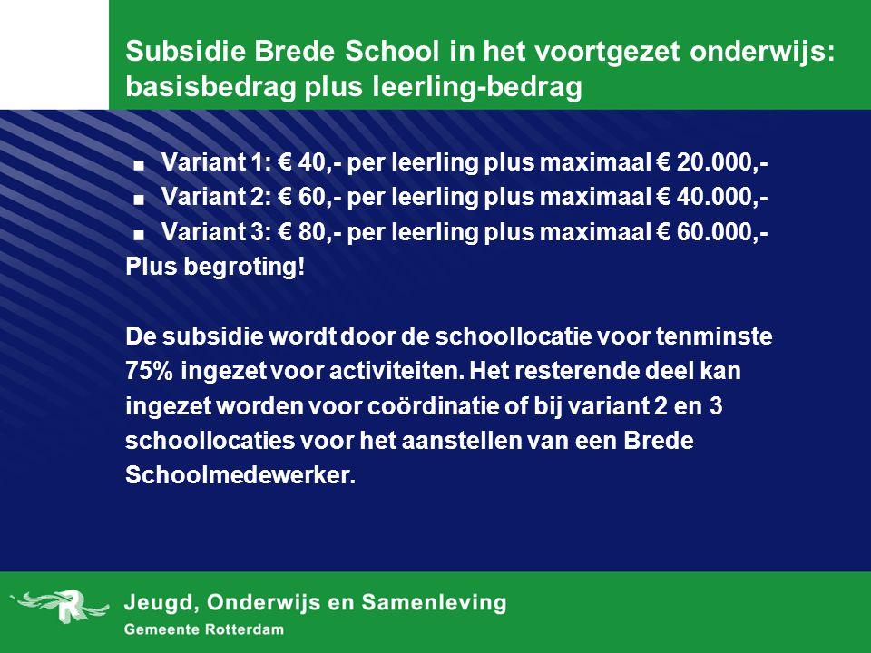 Subsidie Brede School in het voortgezet onderwijs: basisbedrag plus leerling-bedrag