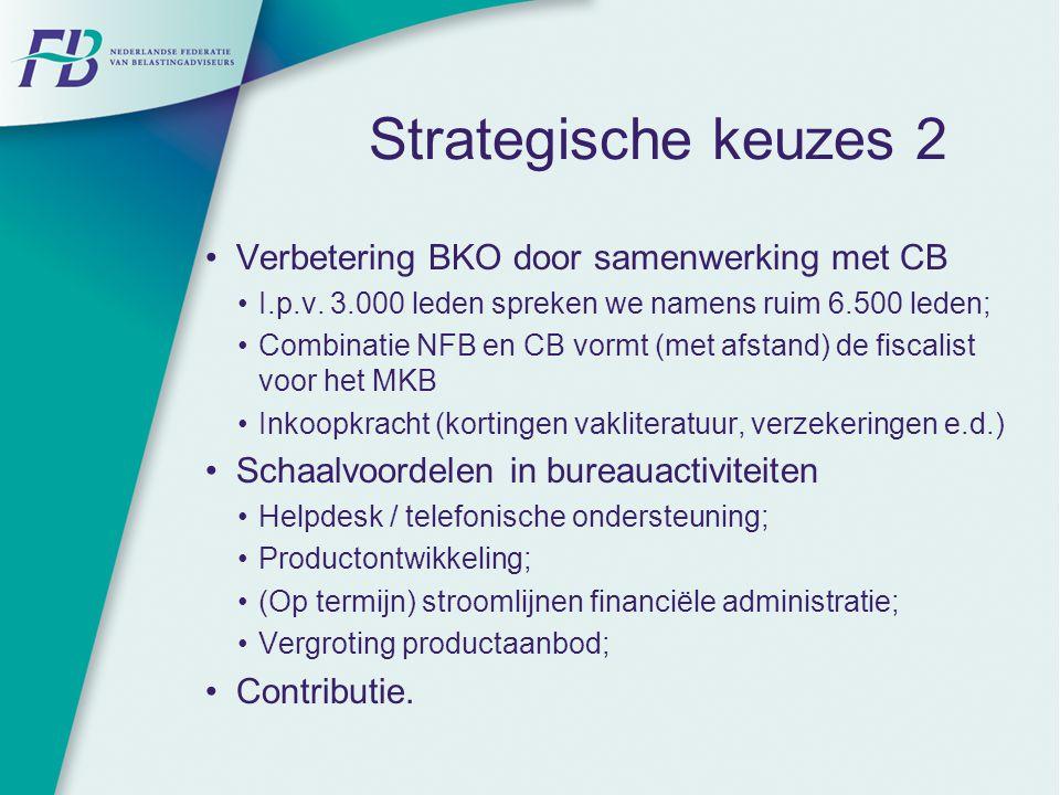Strategische keuzes 2 Verbetering BKO door samenwerking met CB