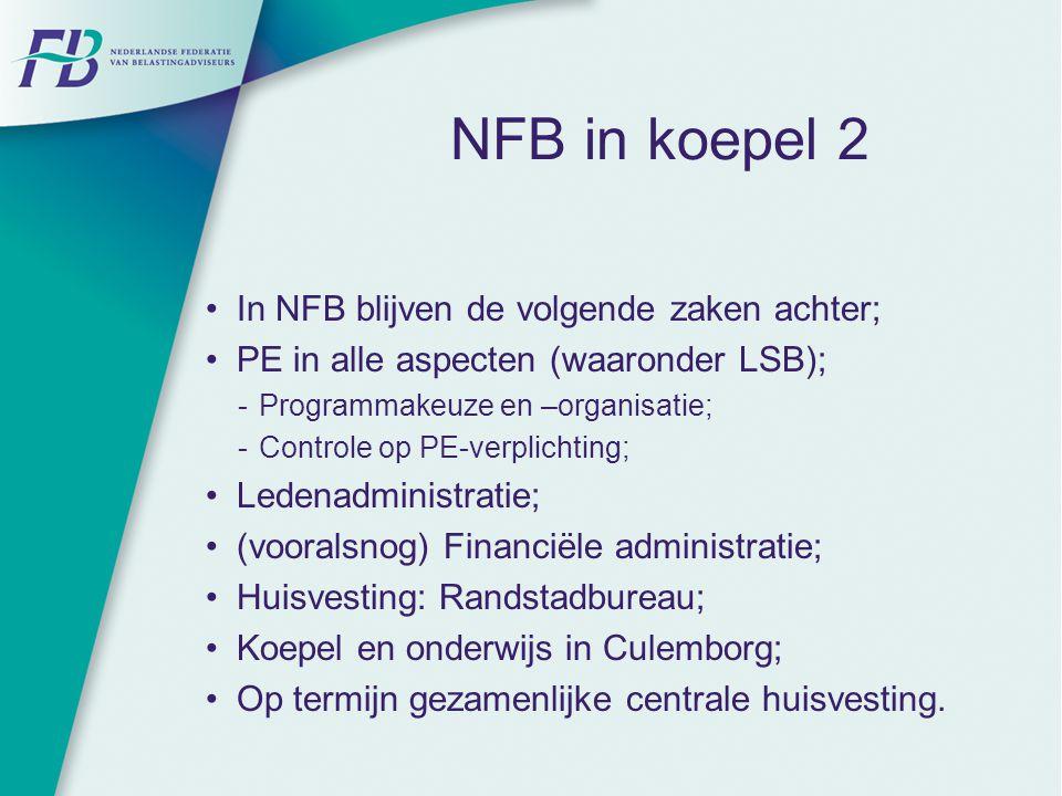 NFB in koepel 2 In NFB blijven de volgende zaken achter;
