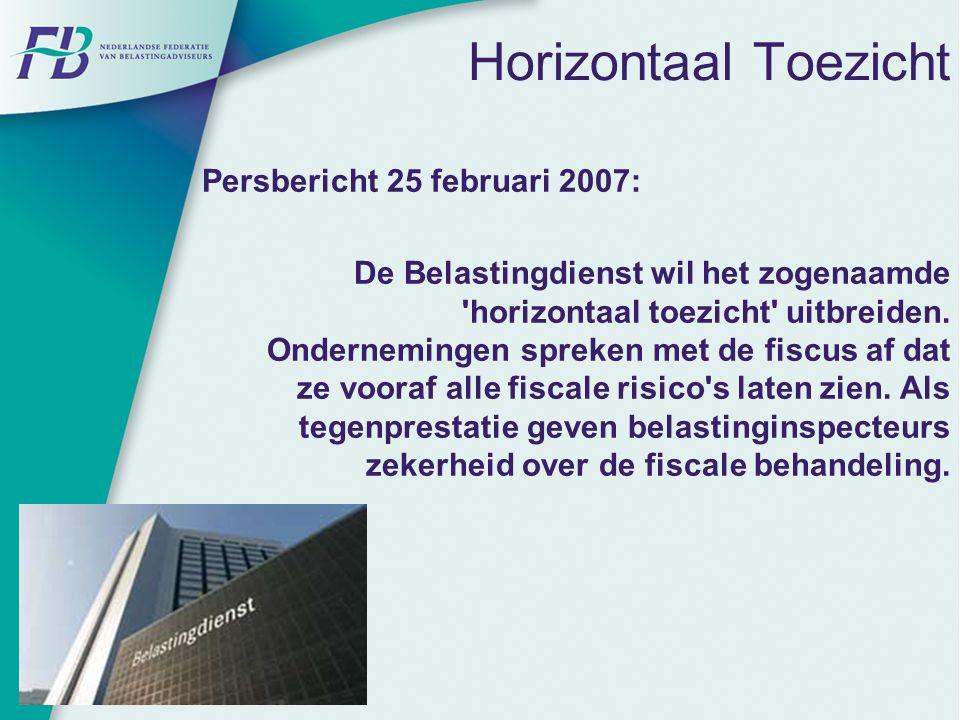 Horizontaal Toezicht Persbericht 25 februari 2007: