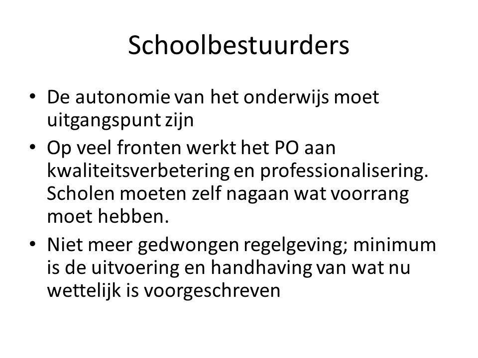 Schoolbestuurders De autonomie van het onderwijs moet uitgangspunt zijn.