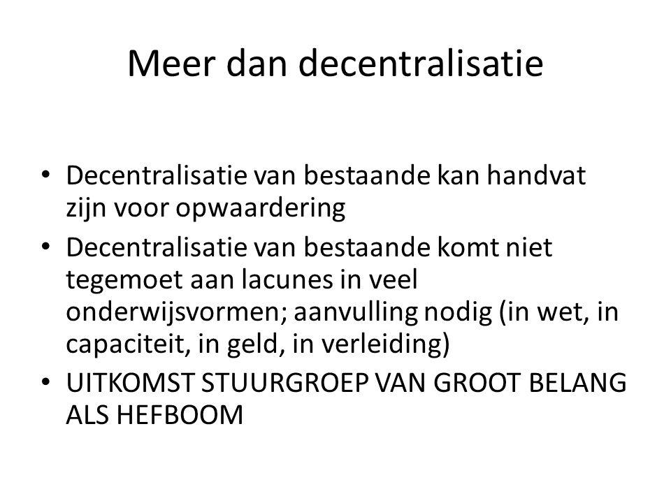 Meer dan decentralisatie