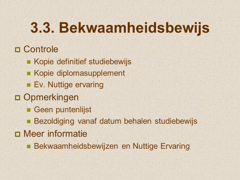 3.3. Bekwaamheidsbewijs Controle Opmerkingen Meer informatie