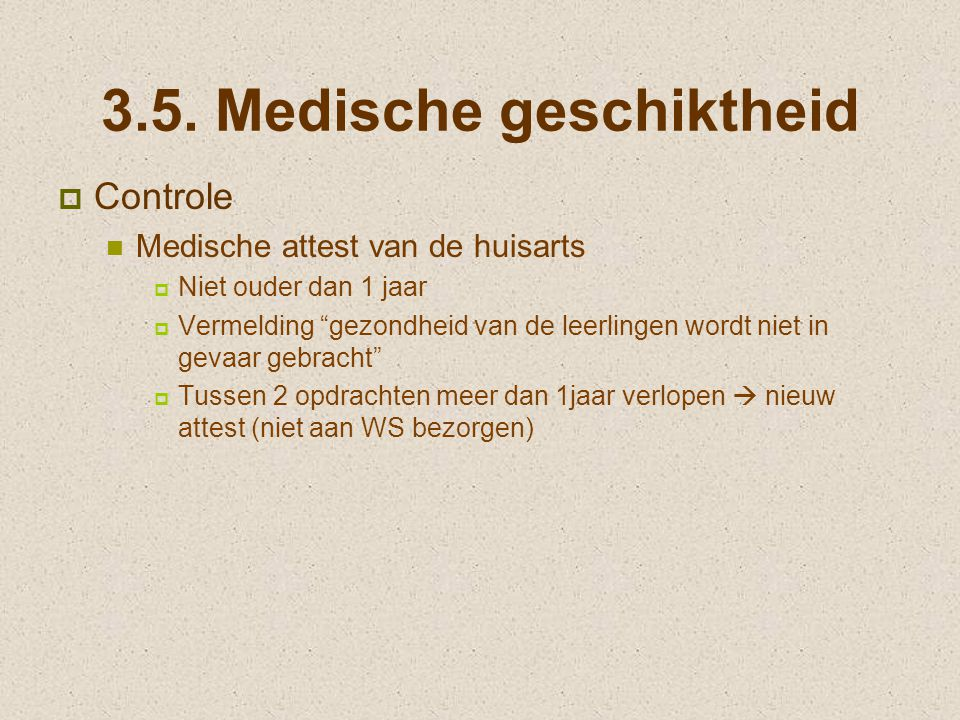 3.5. Medische geschiktheid