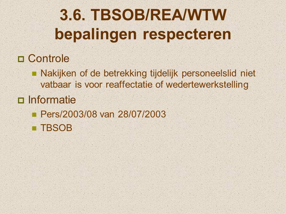 3.6. TBSOB/REA/WTW bepalingen respecteren
