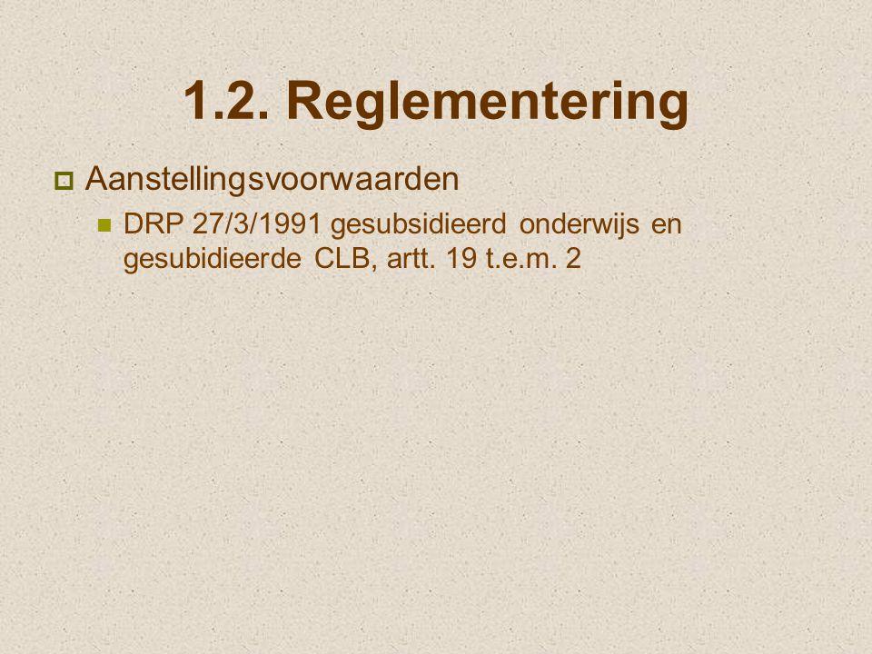 1.2. Reglementering Aanstellingsvoorwaarden