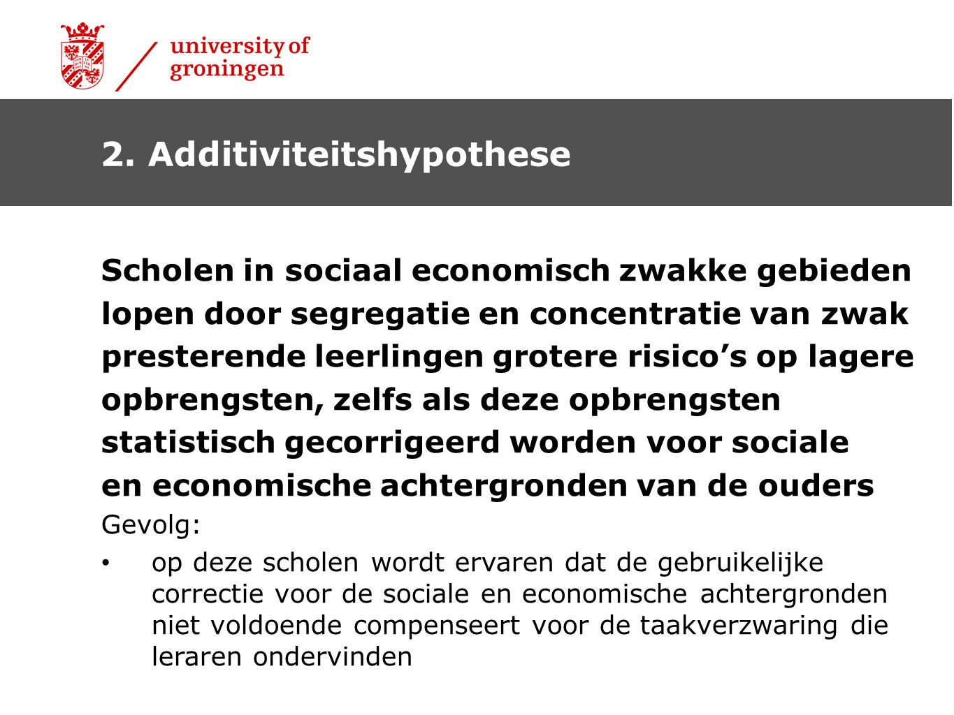 2. Additiviteitshypothese