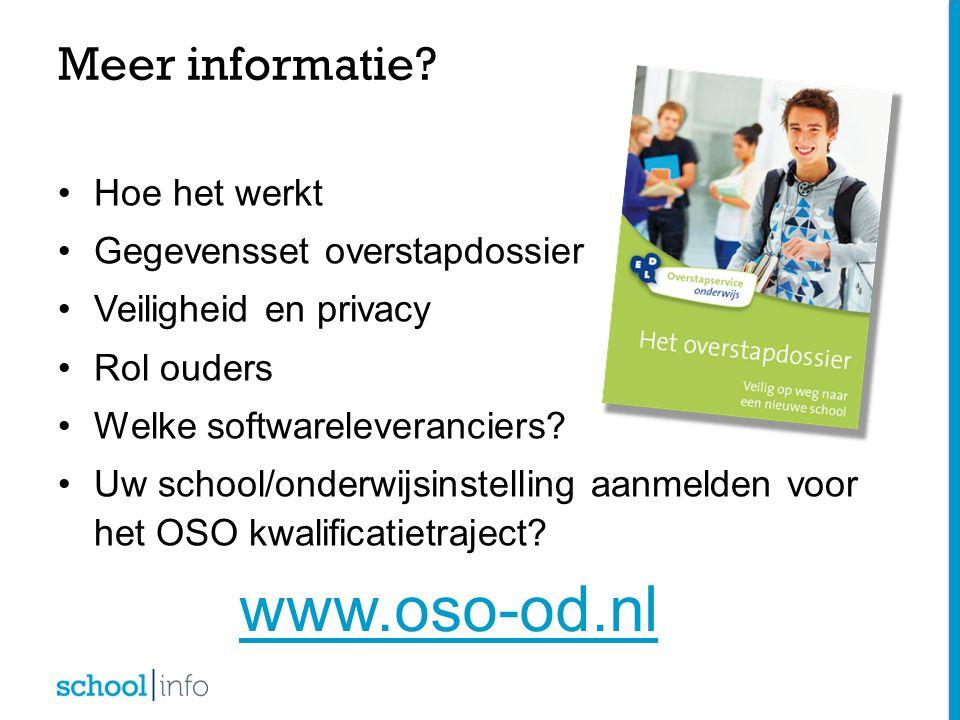 www.oso-od.nl Meer informatie Hoe het werkt