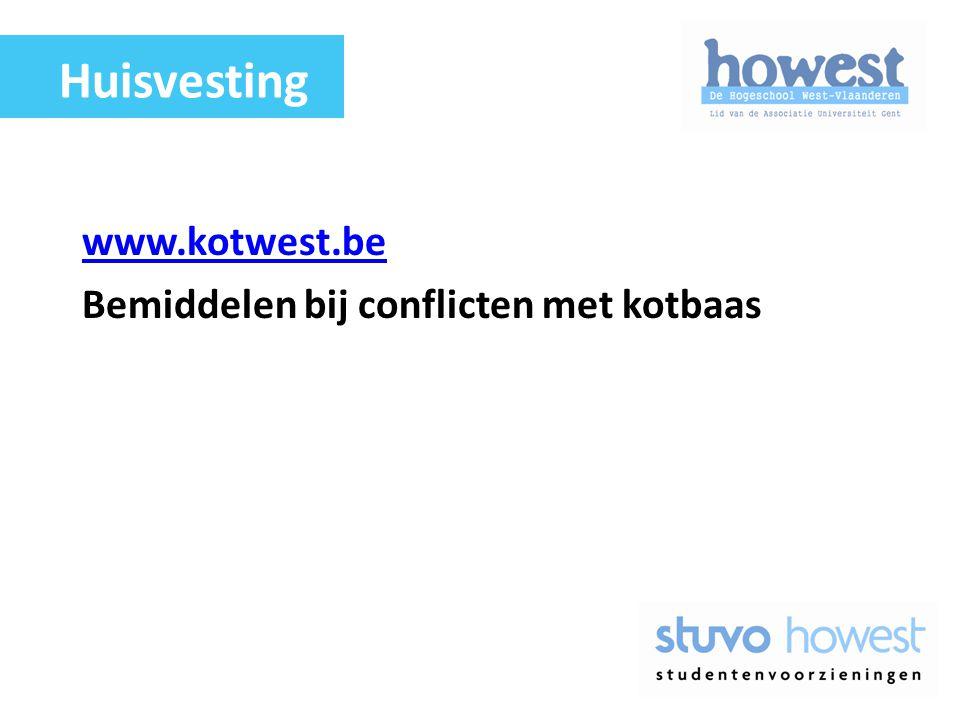 Huisvesting www.kotwest.be Bemiddelen bij conflicten met kotbaas