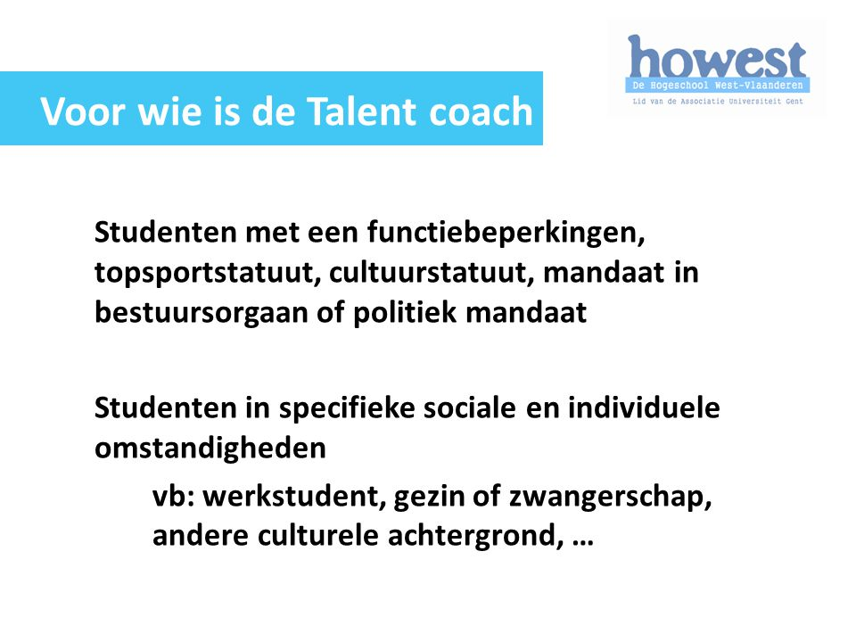 Voor wie is de Talent coach