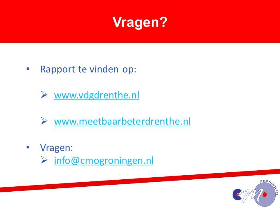 Vragen Rapport te vinden op: www.vdgdrenthe.nl