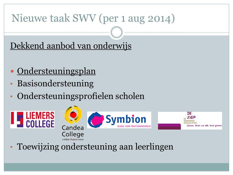 Nieuwe taak SWV (per 1 aug 2014)