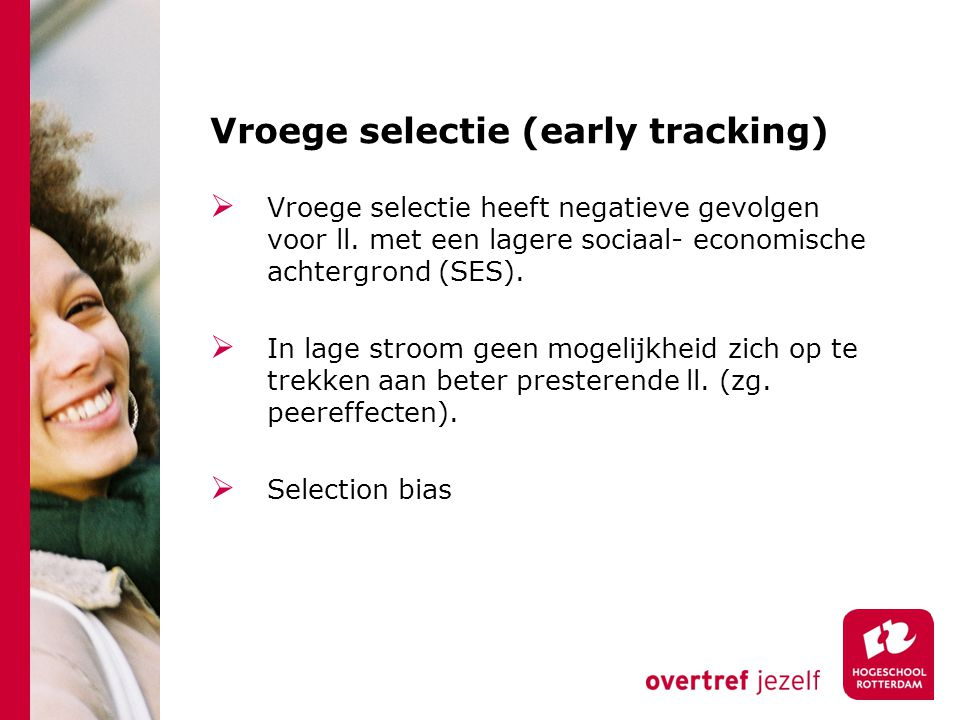 Vroege selectie (early tracking)