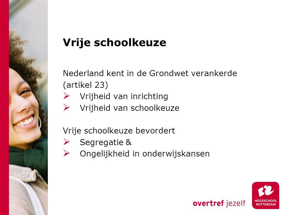 Vrije schoolkeuze Nederland kent in de Grondwet verankerde