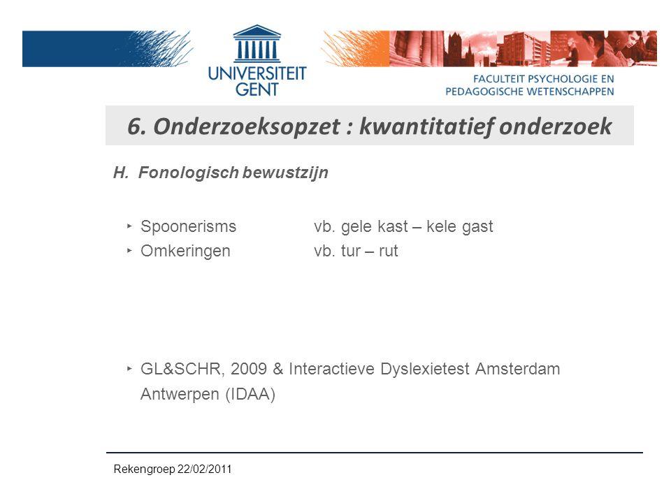 6. Onderzoeksopzet : kwantitatief onderzoek