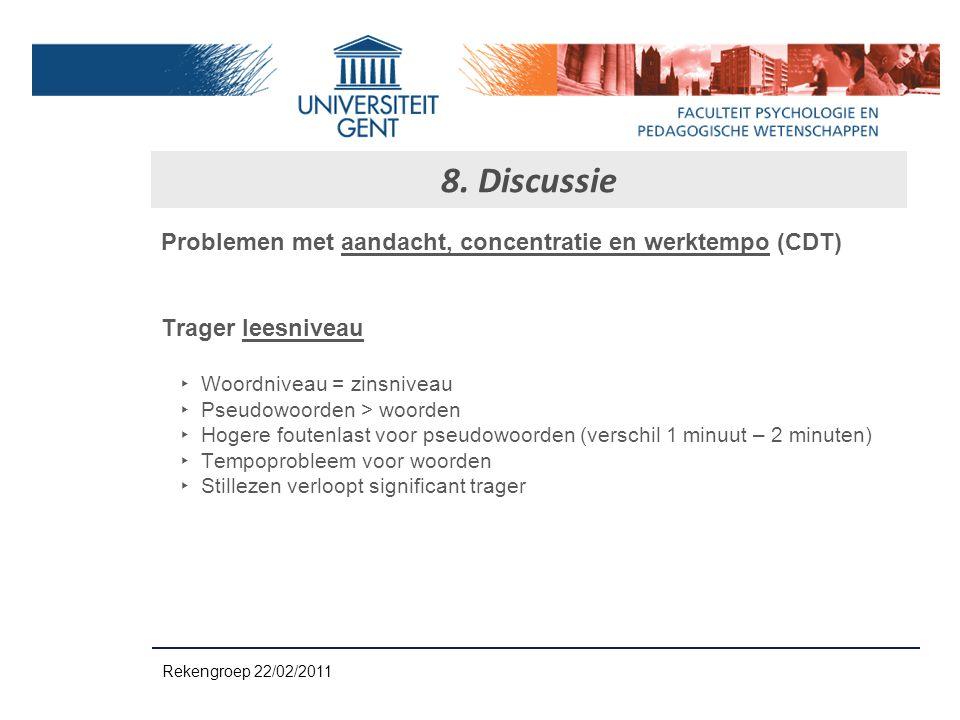 8. Discussie Problemen met aandacht, concentratie en werktempo (CDT)