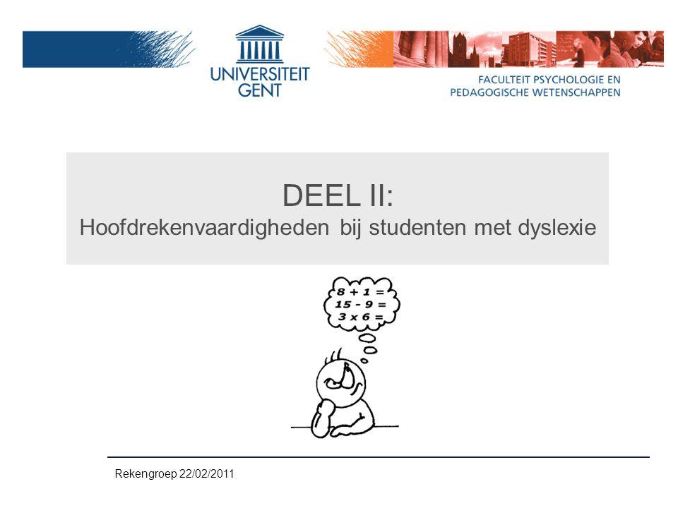 DEEL II: Hoofdrekenvaardigheden bij studenten met dyslexie