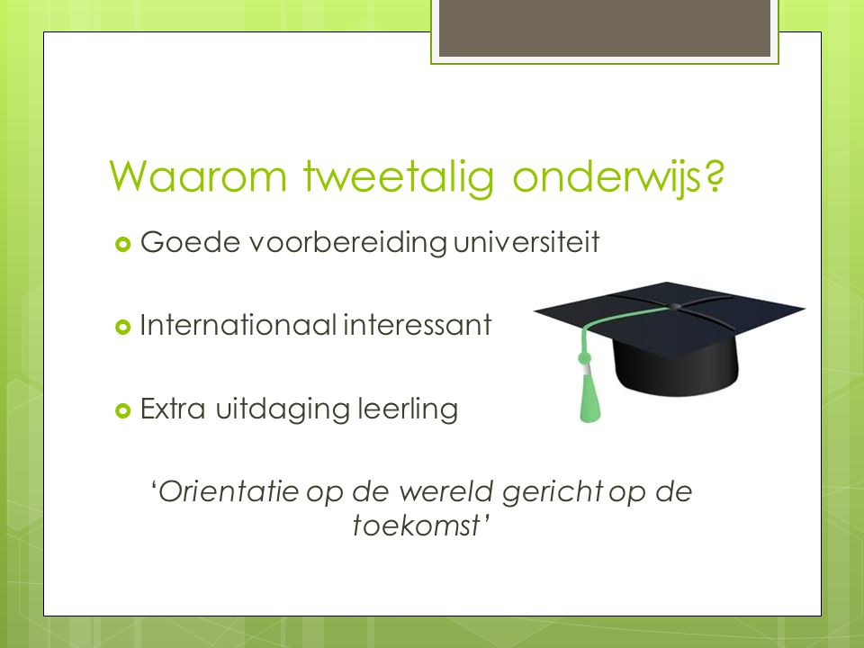 Waarom tweetalig onderwijs