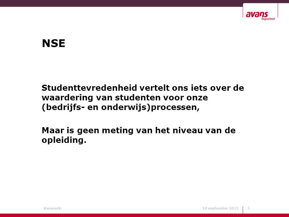 NSE Studenttevredenheid vertelt ons iets over de waardering van studenten voor onze (bedrijfs- en onderwijs)processen,