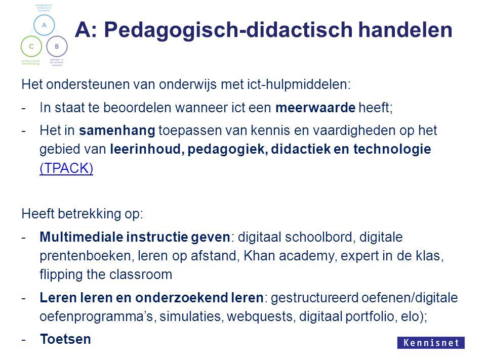 A: Pedagogisch-didactisch handelen