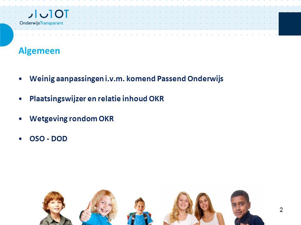 Algemeen Weinig aanpassingen i.v.m. komend Passend Onderwijs