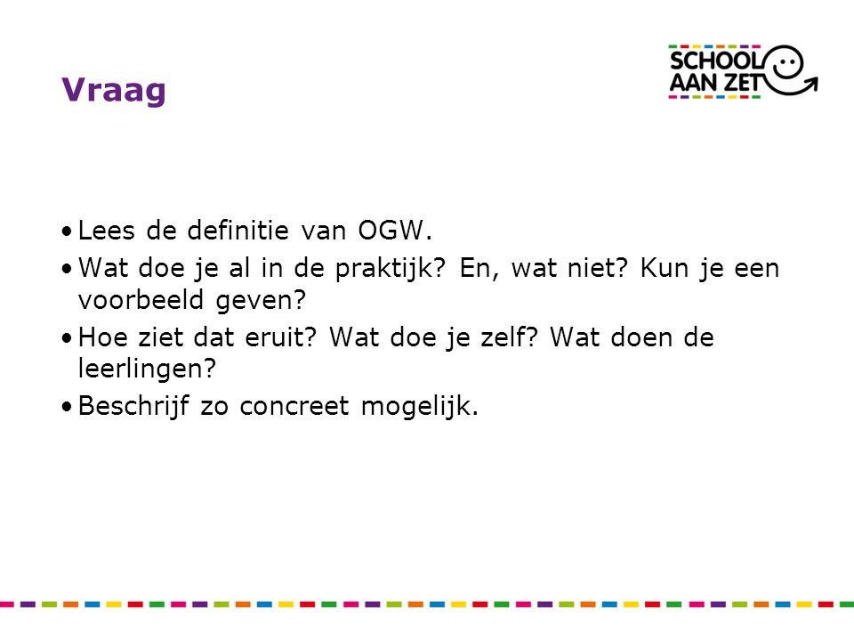 Vraag Lees de definitie van OGW.
