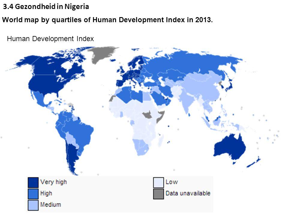 3.4 Gezondheid in Nigeria World map by quartiles of Human Development Index in 2013. Human Development Index.