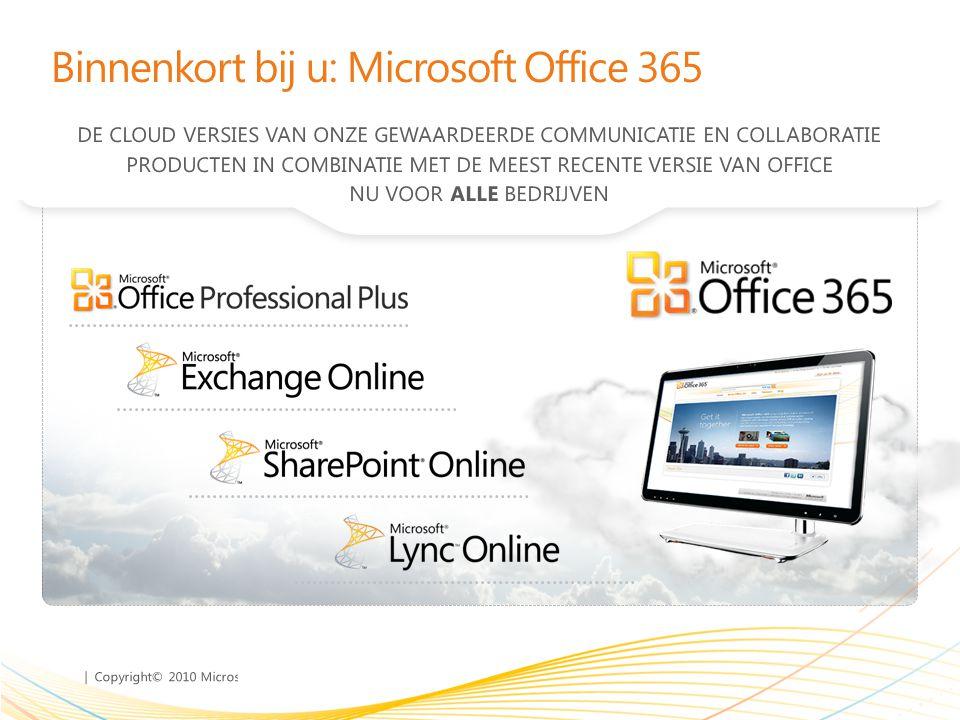 Binnenkort bij u: Microsoft Office 365