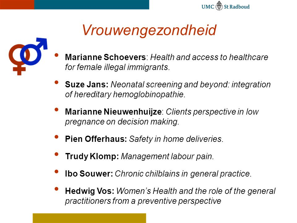 Vrouwengezondheid Marianne Schoevers: Health and access to healthcare for female illegal immigrants.