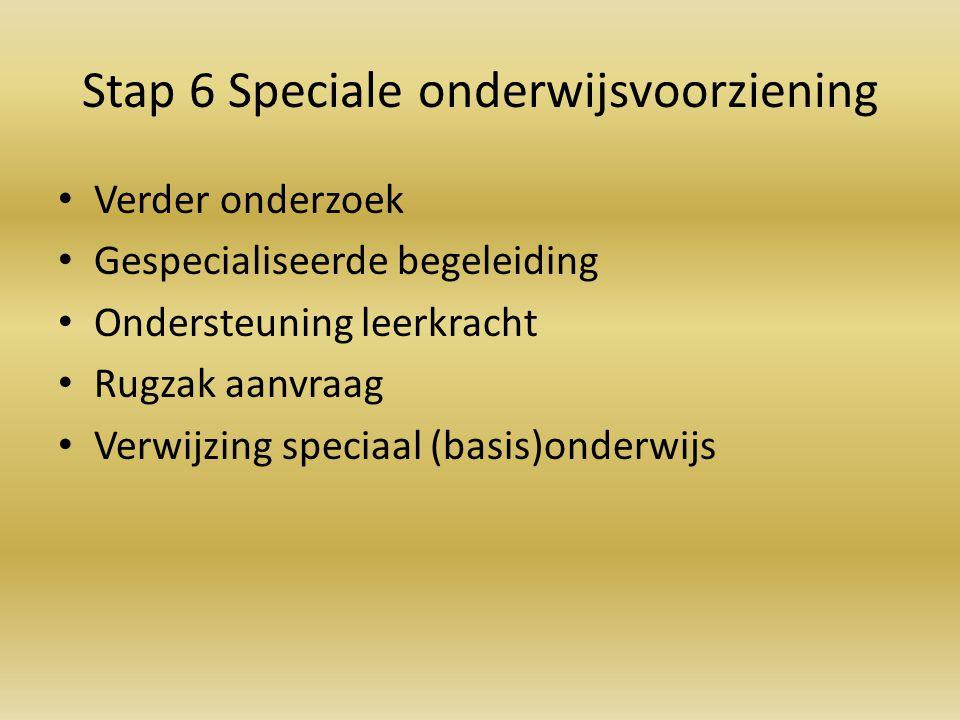 Stap 6 Speciale onderwijsvoorziening