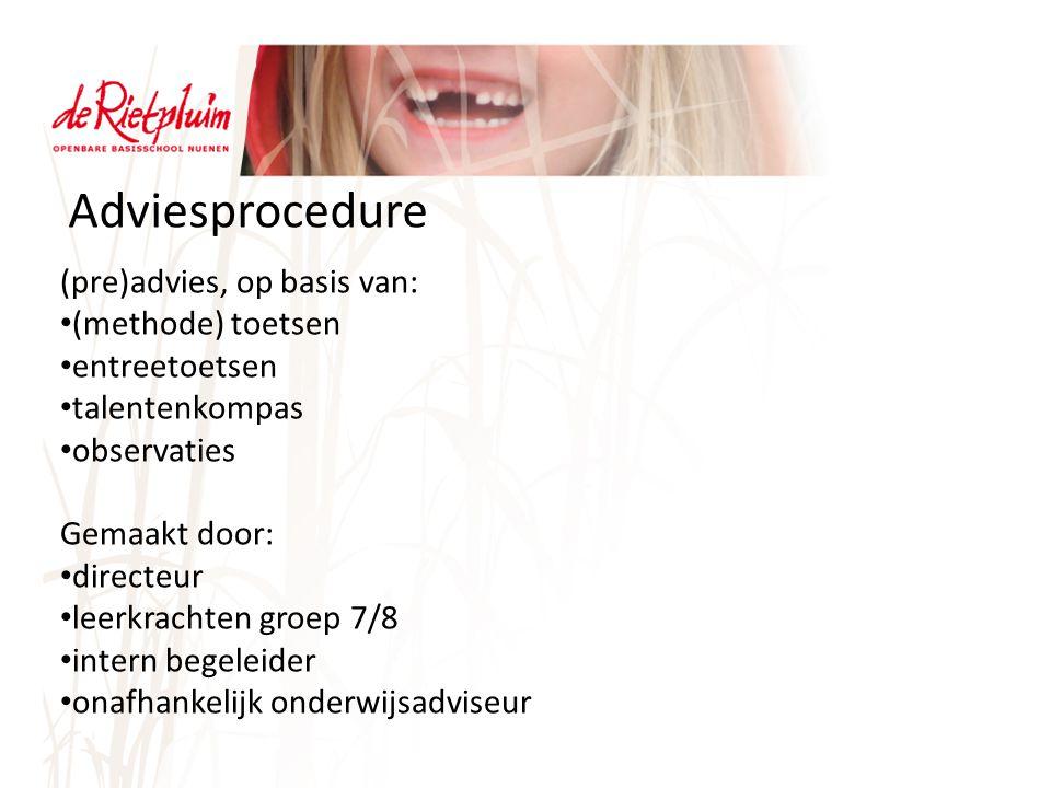 Adviesprocedure (pre)advies, op basis van: (methode) toetsen