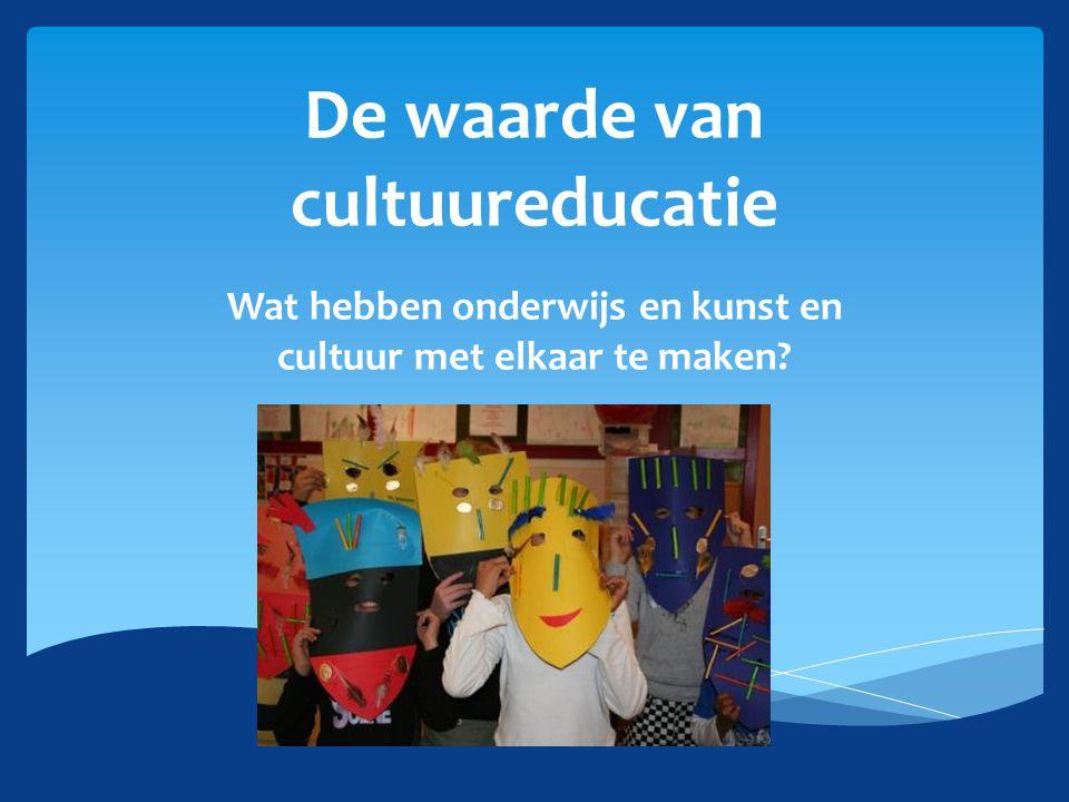 De waarde van cultuureducatie